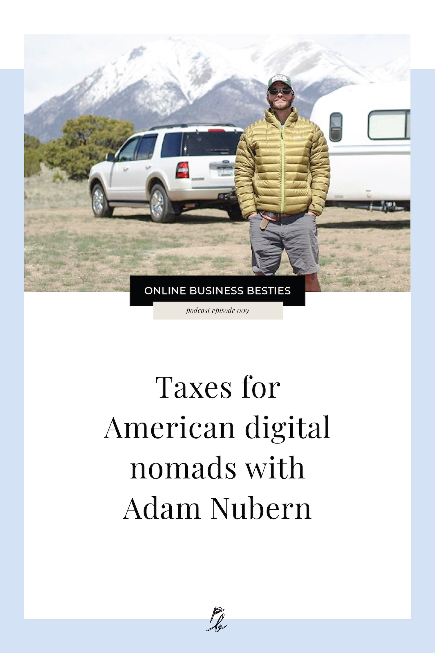 099 Taxes for American digital nomads with Adam nubern.jpeg