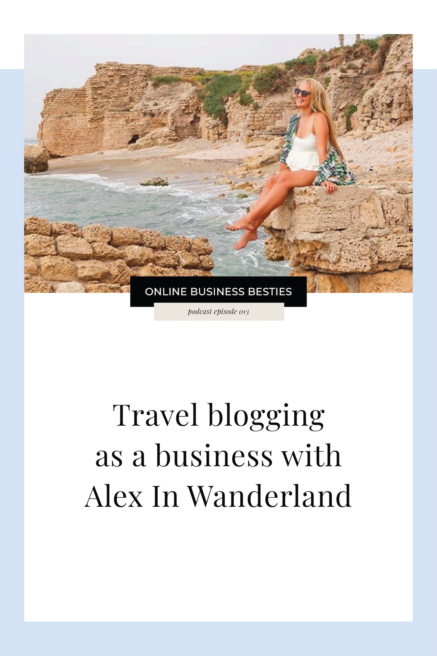 Travel blogging as a business with Alex in Wanderland.jpeg