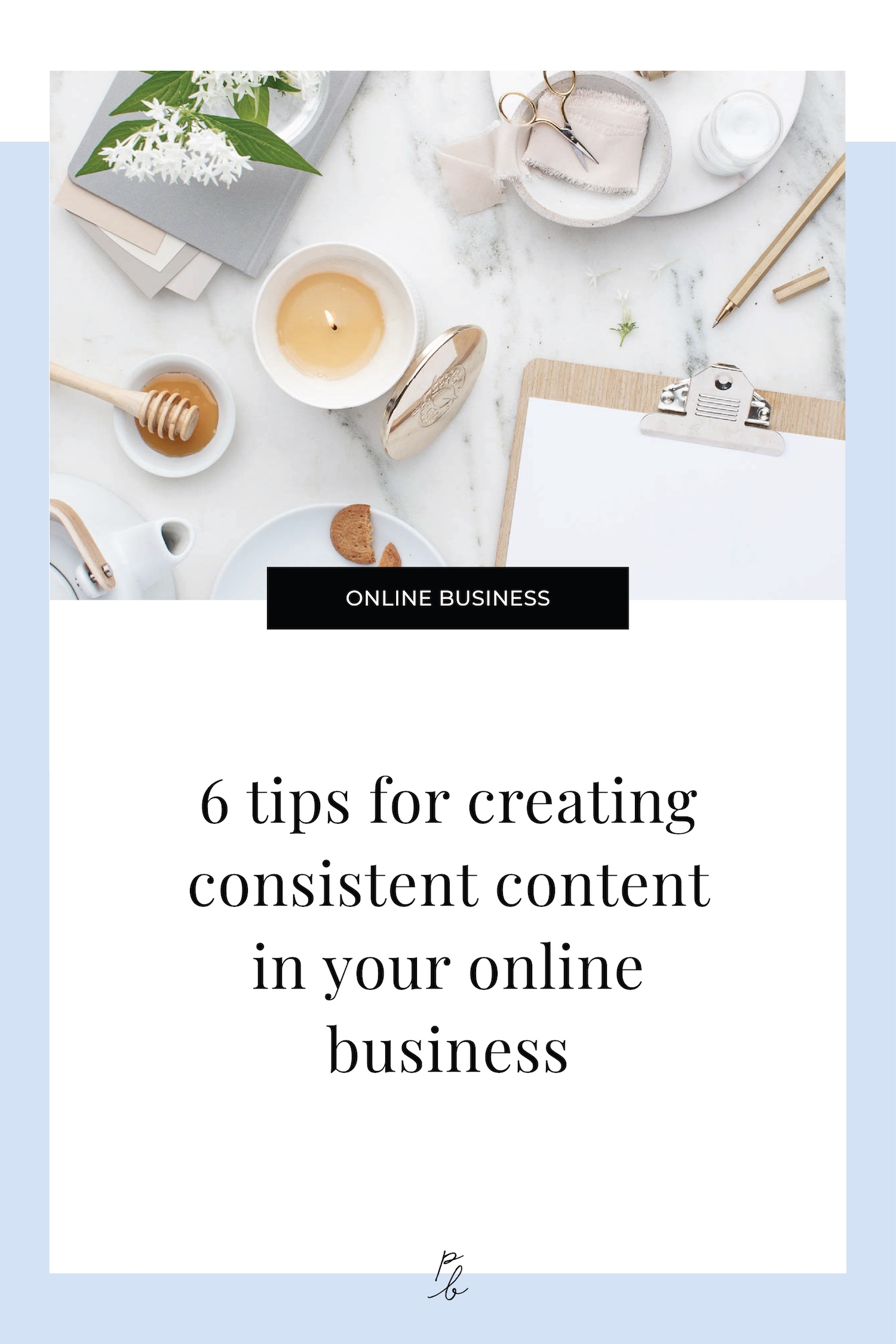 6 tips for creating consistent content in your online business-54.jpg
