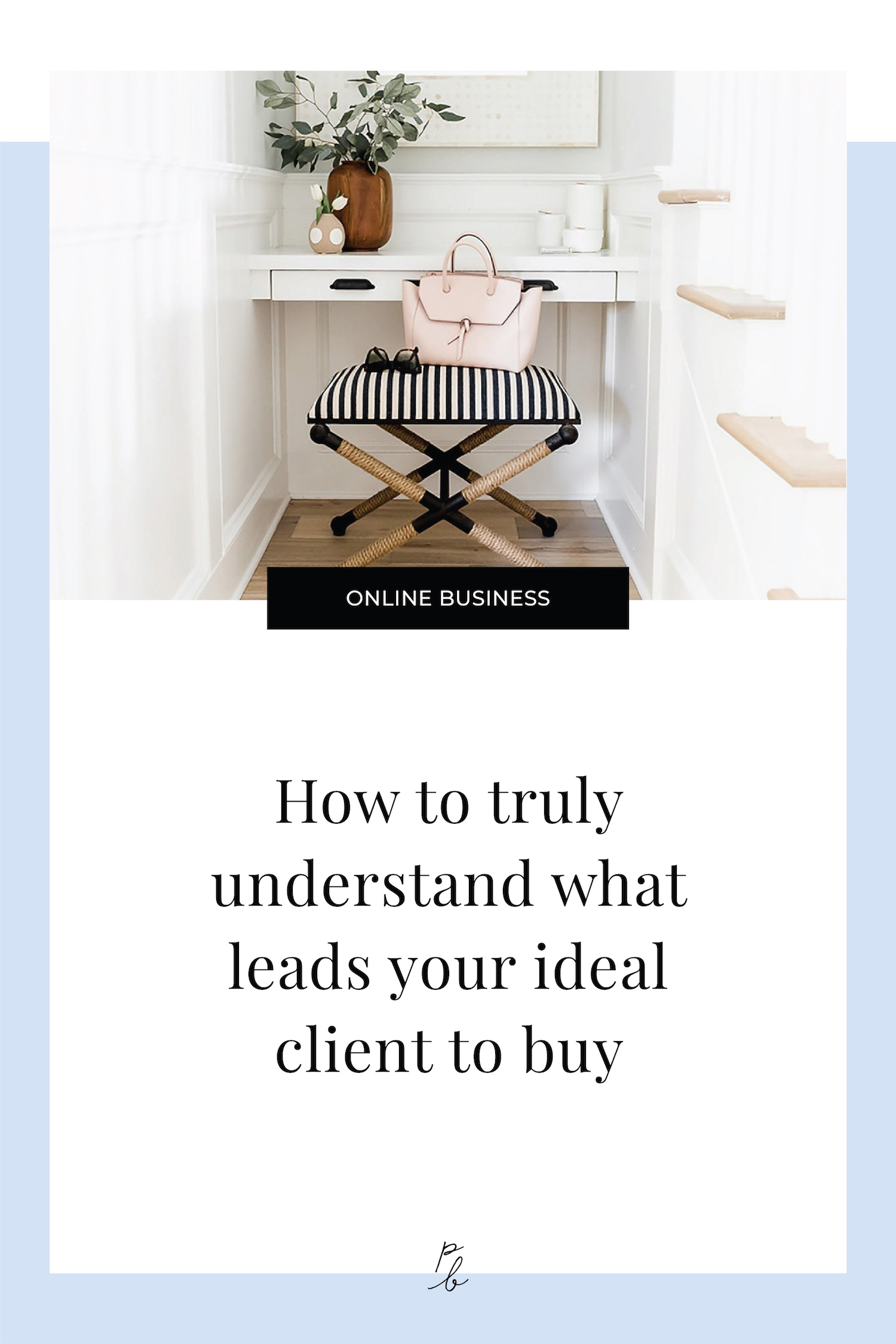 How to truly understand what leads your ideal client to buy-52.jpg