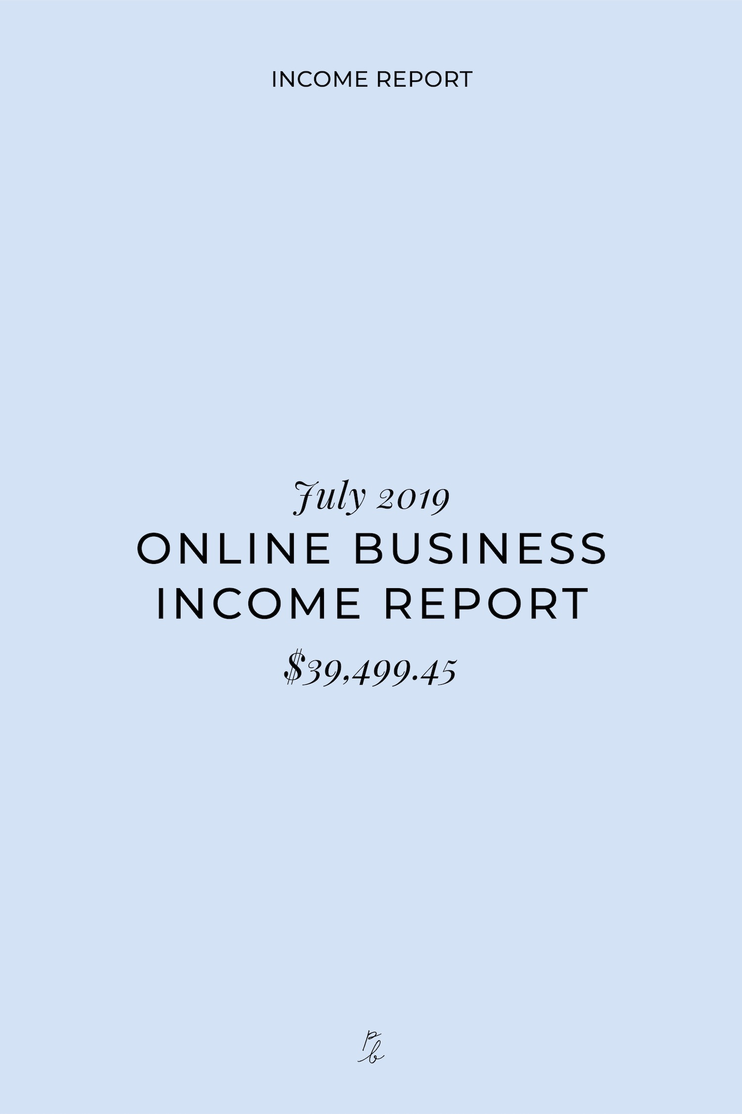 July 2019 Online Business Income Report-06.jpeg
