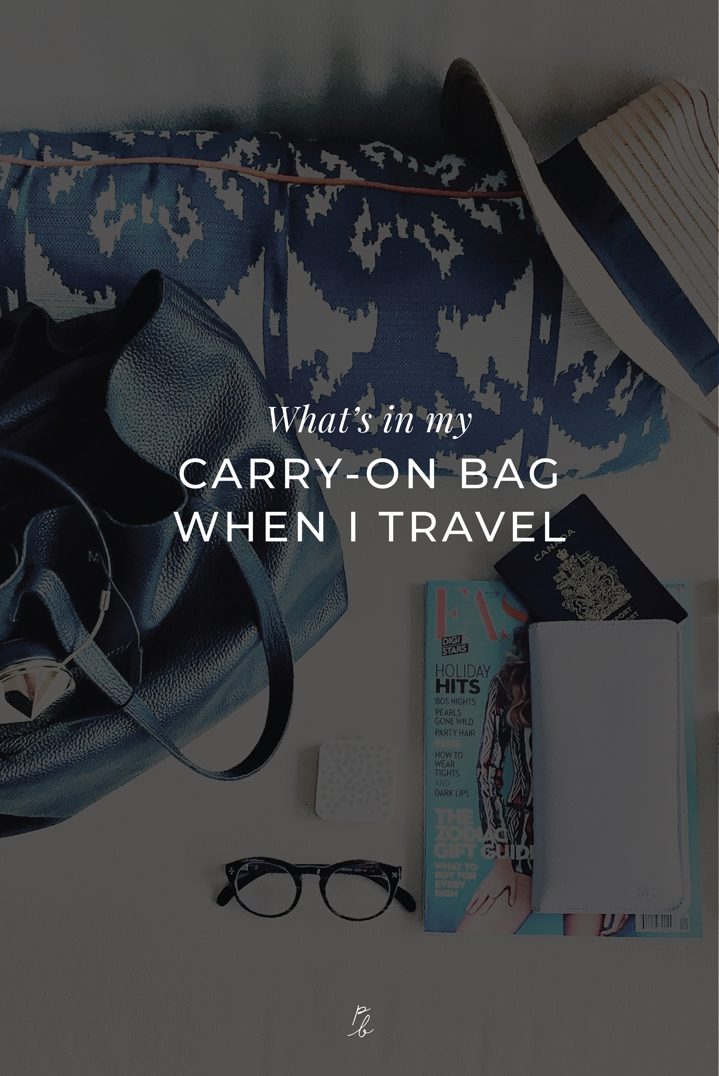 What's in my carry on bag when I travel-02.png