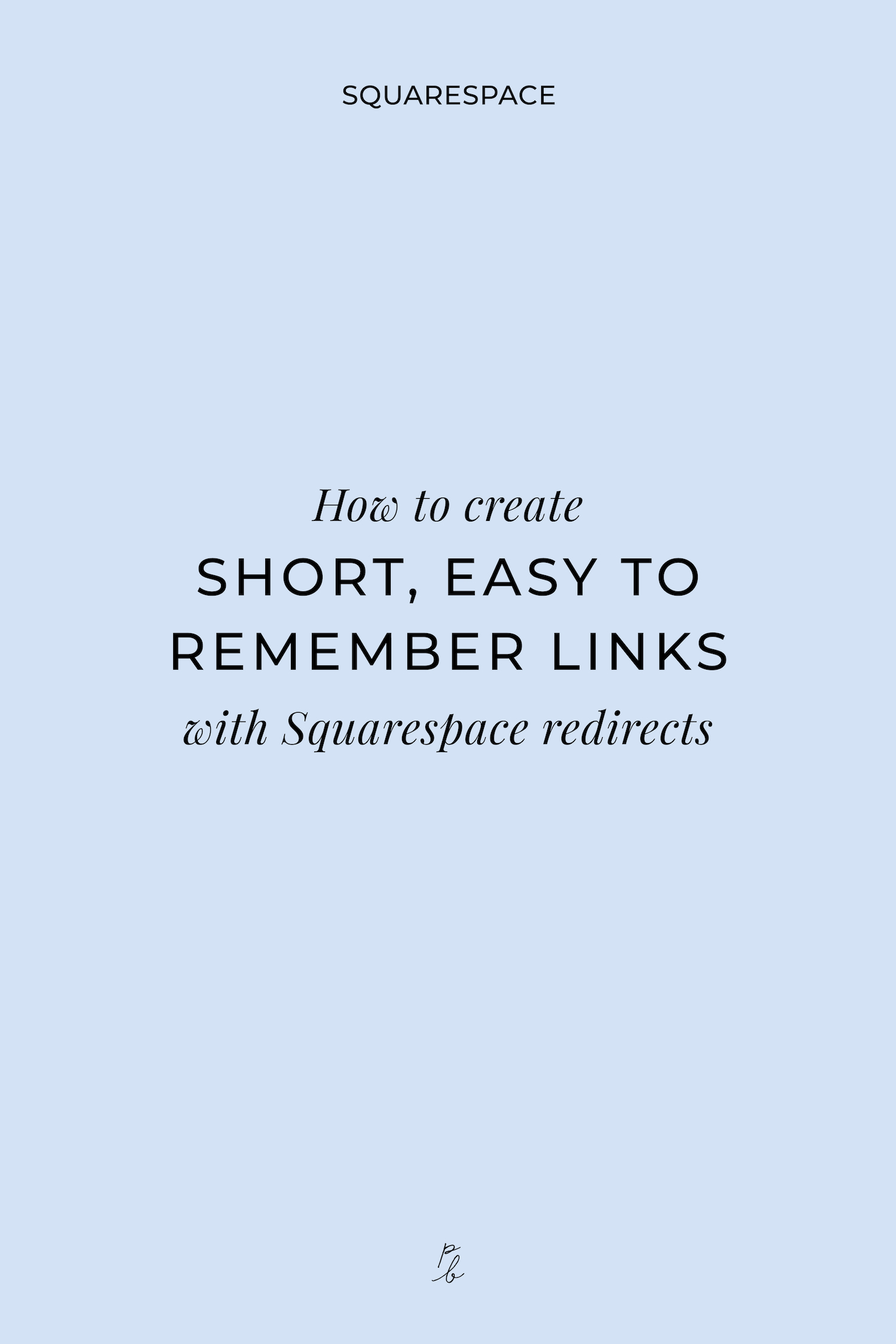How to create short, easy-to-remember links with Squarespace redirects-03.jpg