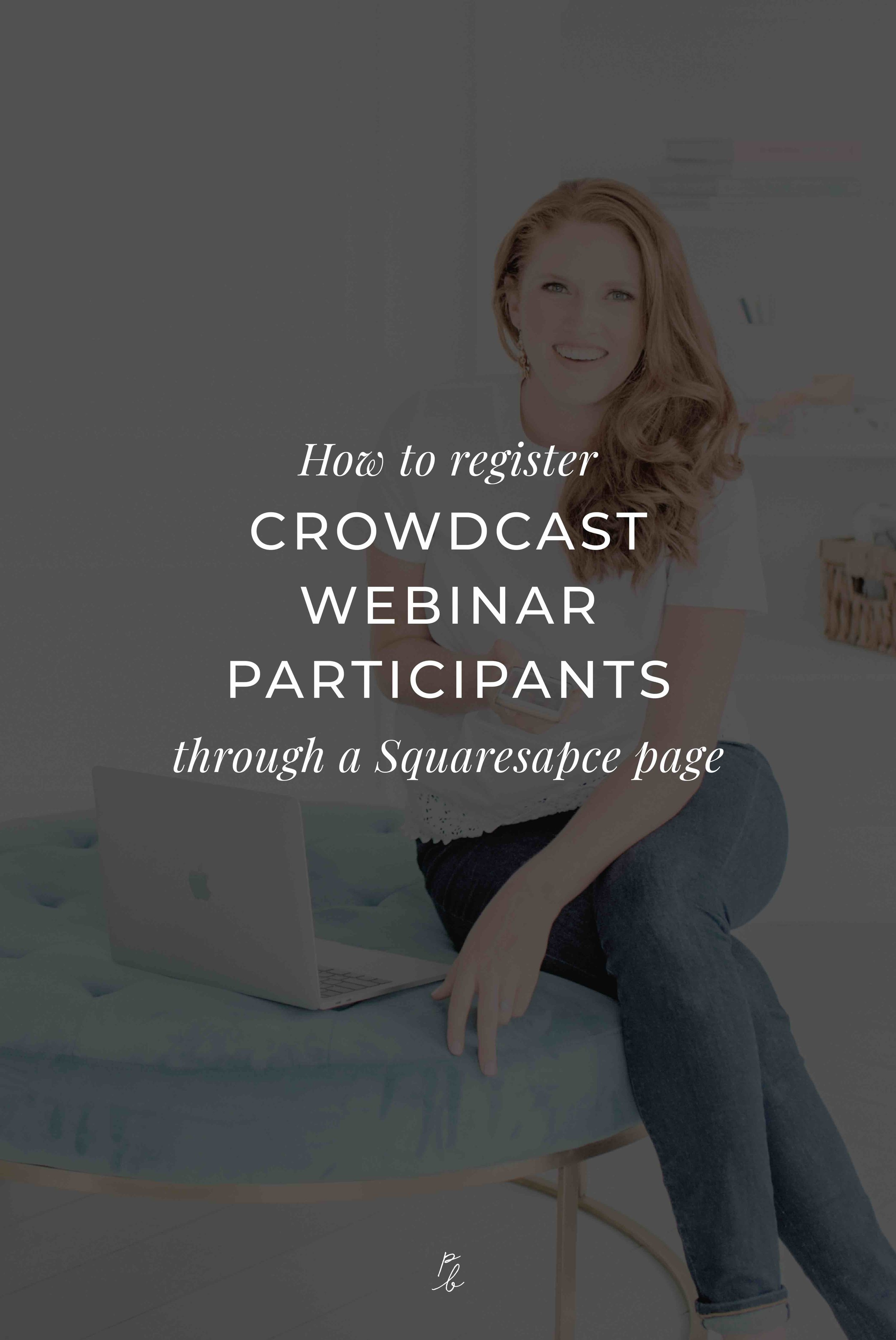 How to register Crowdcast webinar participants through a Squarespace page-07.jpeg