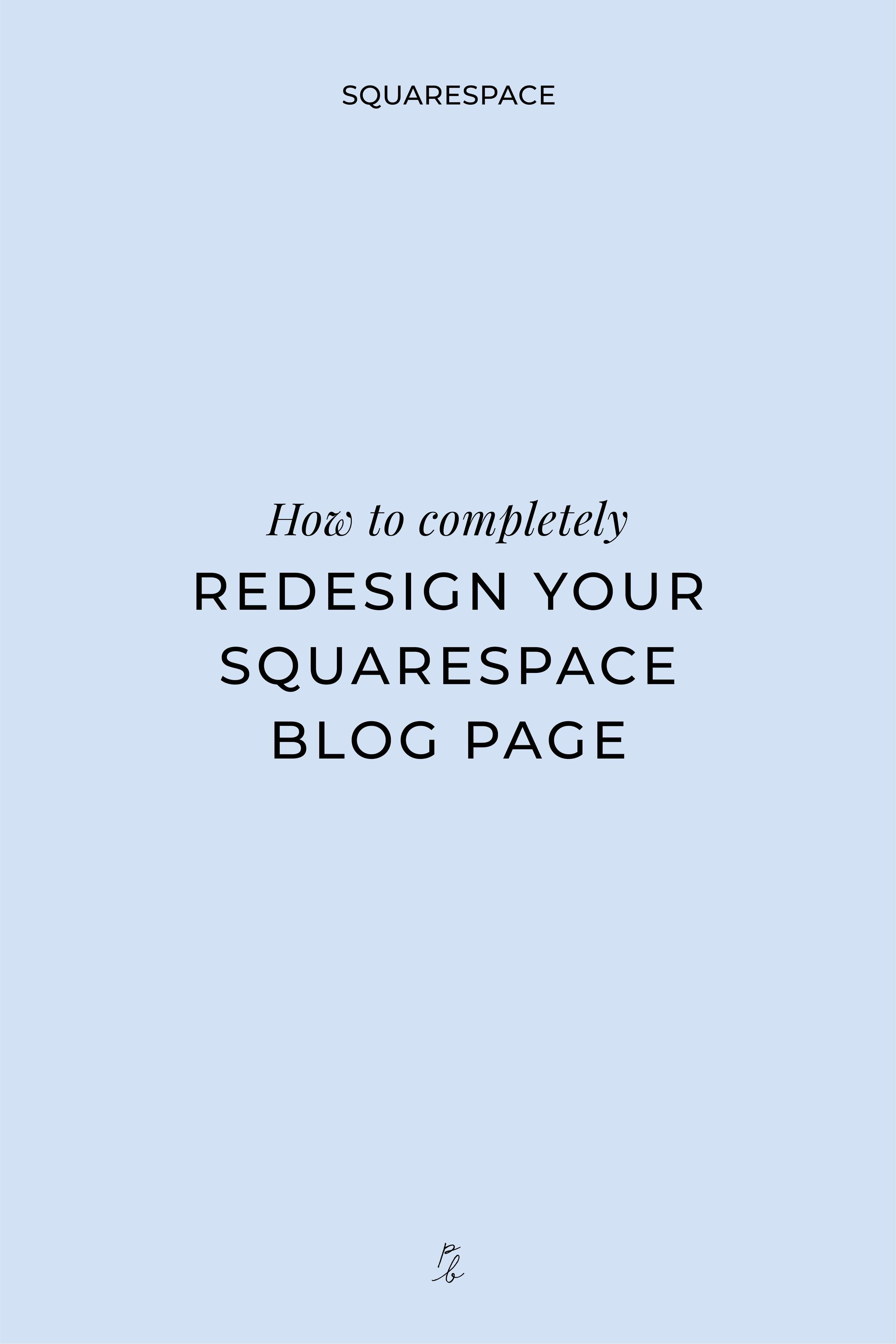 How to completely redesign your Squarespace blog page-03.jpeg