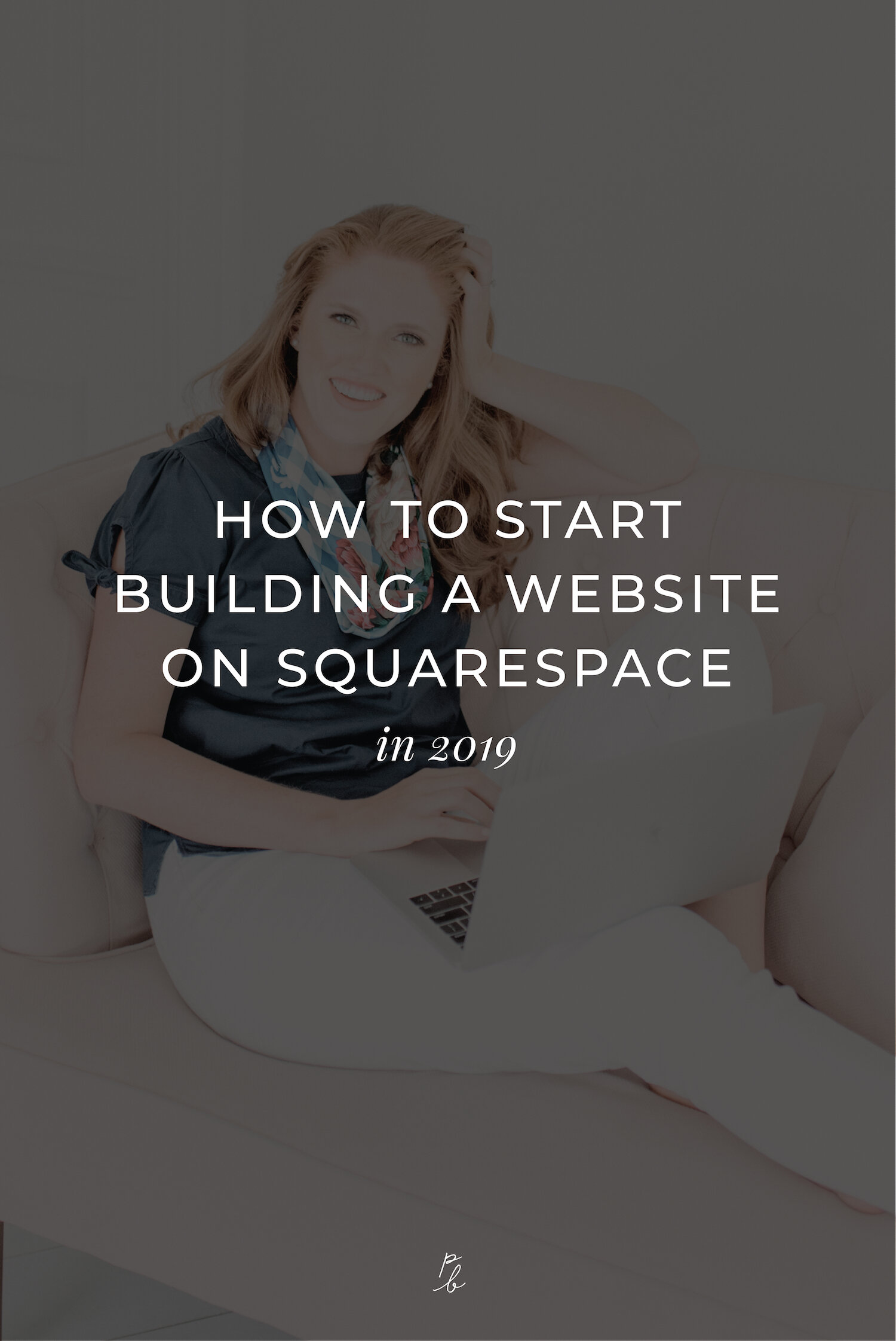 How to start building a website on Squarespace in 2019-02.jpeg