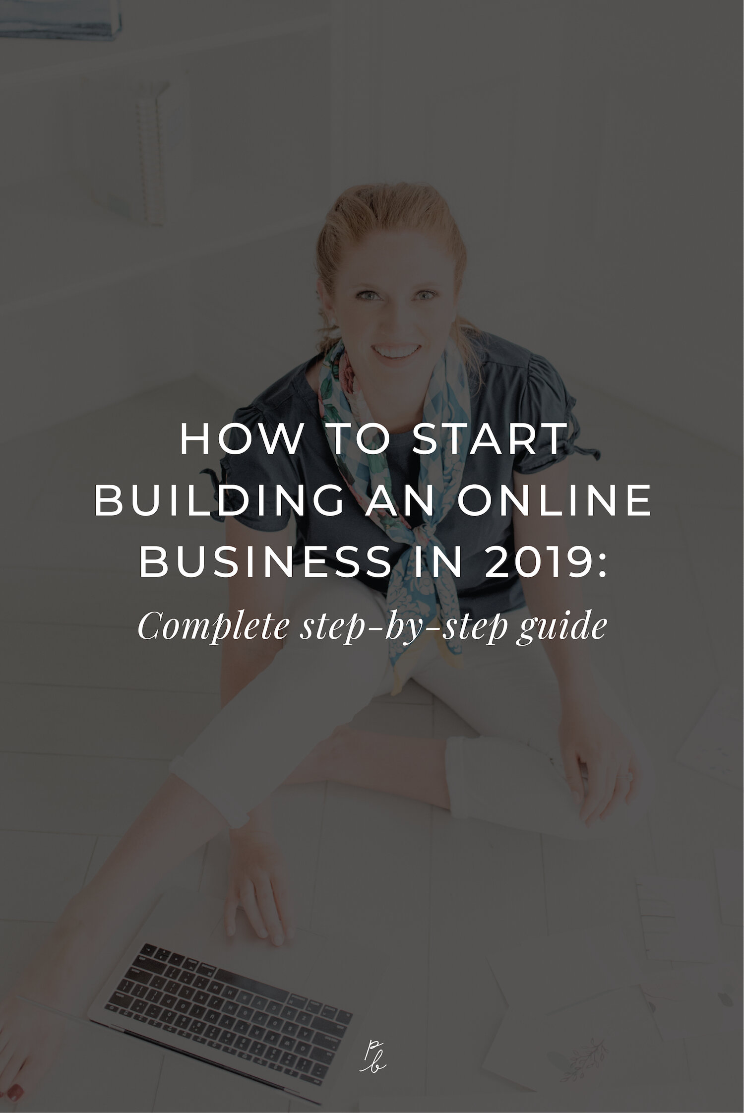 How to start an online business in 2019- Complete step-by-step guide-02.jpeg