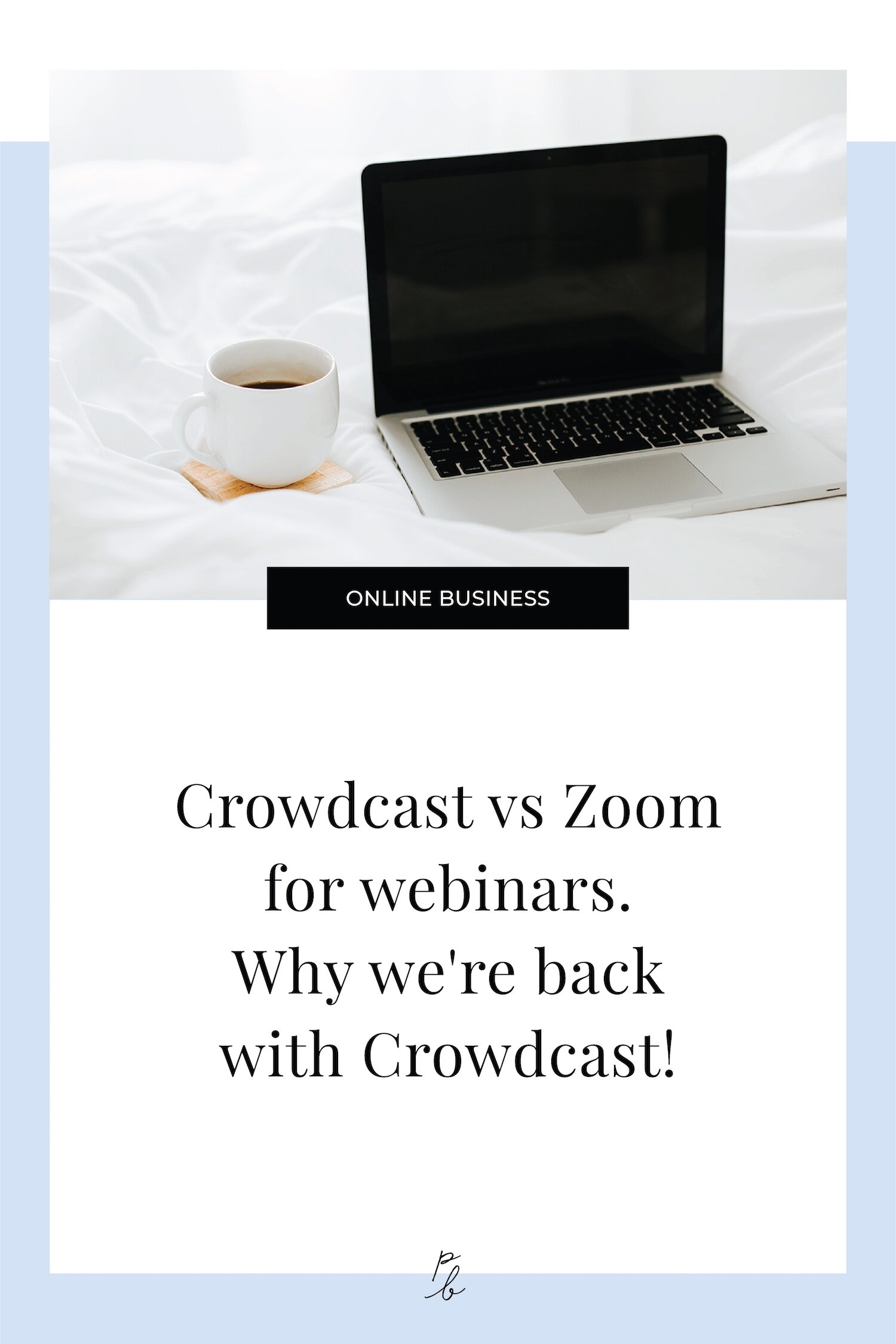 Crowdcast vs Zoom for webinars. Why we're back with Crowdcast!