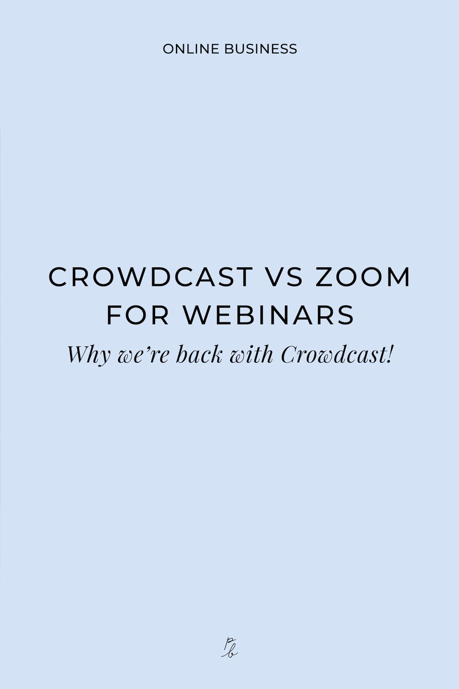 Crowdcast vs Zoom for webinars. Why we're back with Crowdcast!1.jpeg