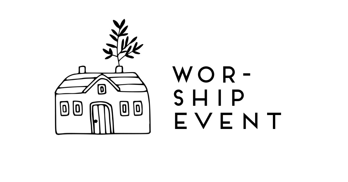 Worship Events are opportunities to gather and engage God through worship and prayer.