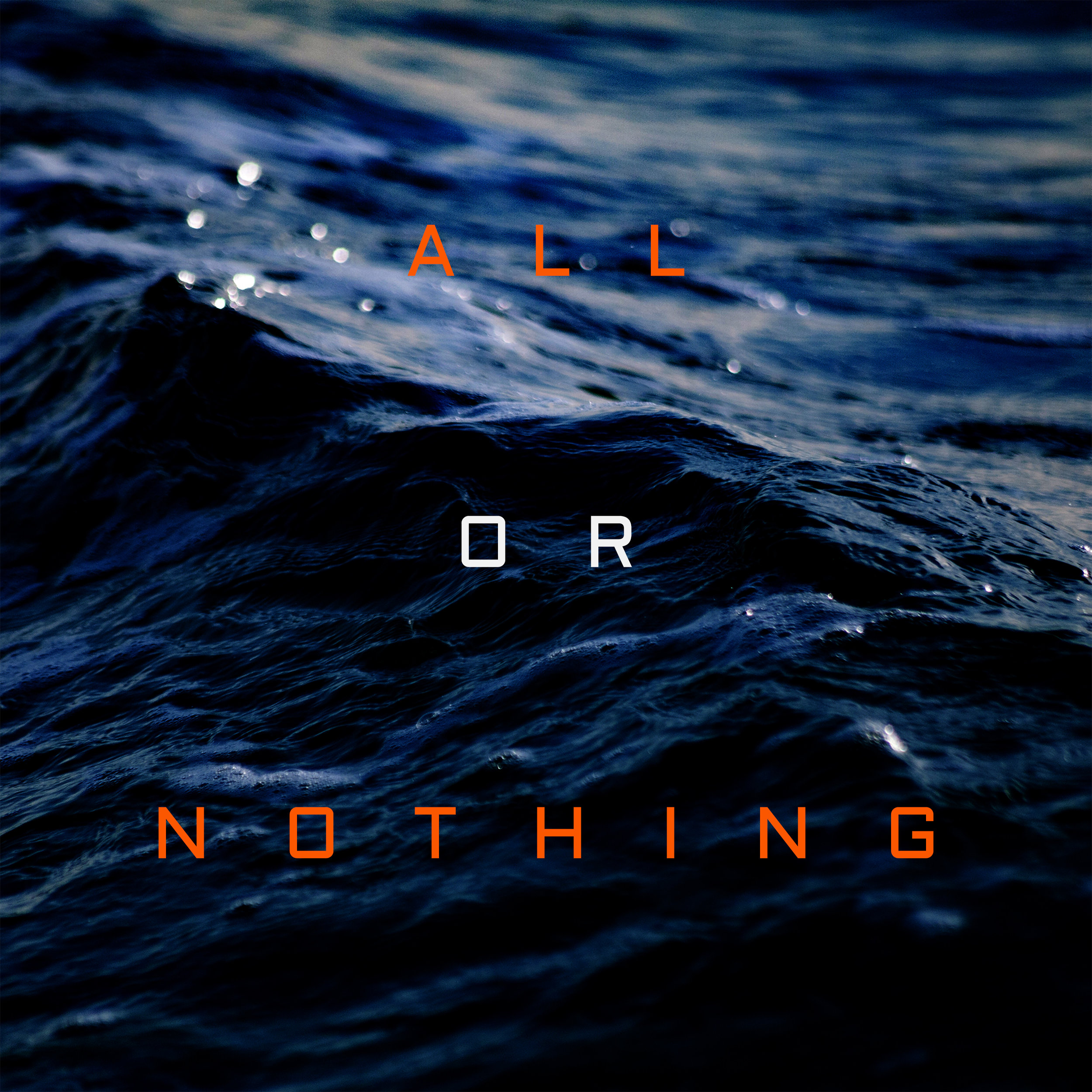 ALL OR NOTHING.jpg