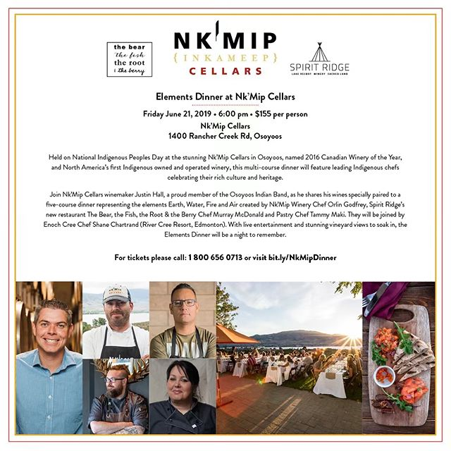 Get your tickets for the very special Elements dinner June 21 @nkmipcellars. Call 1-800-656-0713 for or visit bit.ly/NkMipDinner for tickets! #nationalindigenouspeoplesday2019