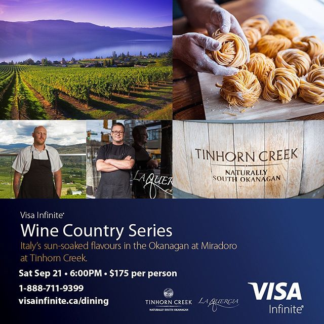 Join us for a delicious Italian feast in the Okanagan Sep 21 @tinhorncreek @miradororesto with @jeff_van_geest and @lacquer ciakitchen 's chef Adam Pegg. Tickets at www.visainfinite.ca or 1-888-711-9399 #infinitedining #southokanagan #wineandfood