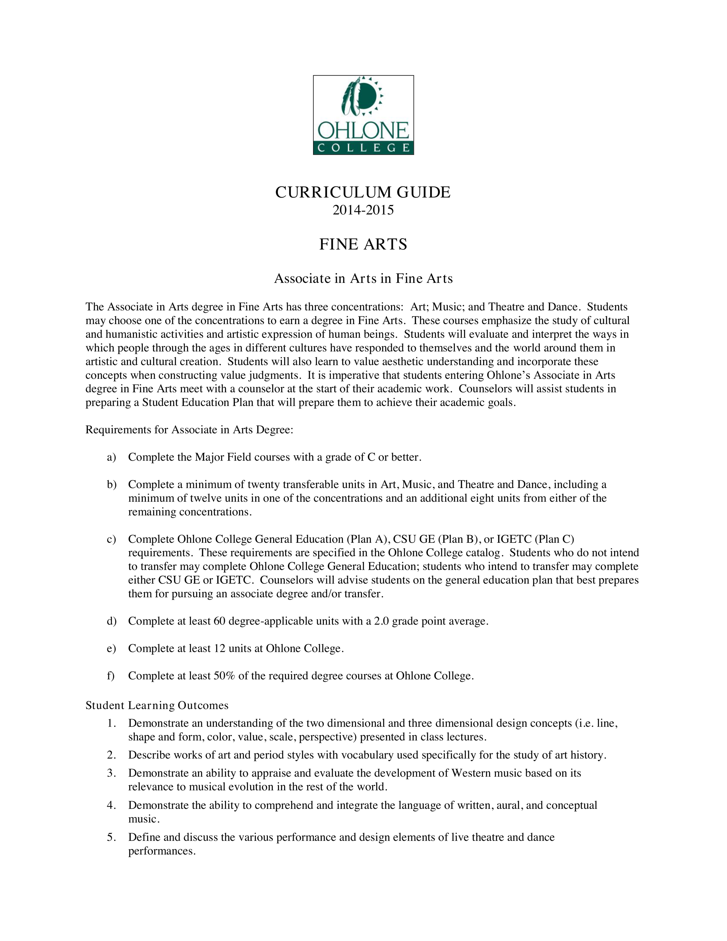 Curriculum Guide: Associate of Arts in Fine Arts: Art Concentration, Ohlone College, Fremont, CA, 2015 (1/3),  https://www.ohlone.edu/sites/default/files/1415-finearts.pdf,  Accessed 05 May 2019