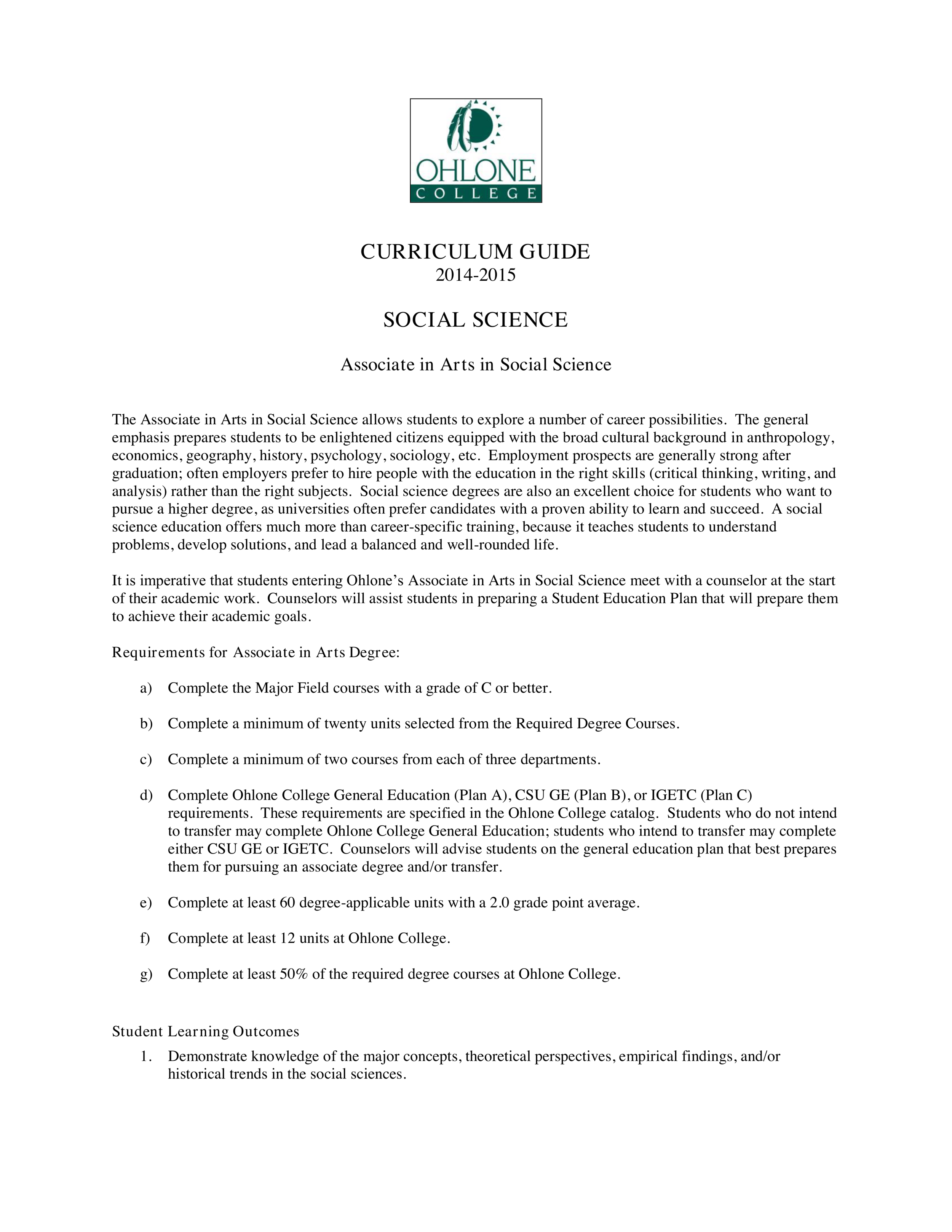 Curriculum Guide: Associate of Arts in Social Science, Ohlone College, Fremont, CA, 2015 (1/3),  https://www.ohlone.edu/sites/default/files/1415-socialscience.pdf,  Accessed 10 May 2019