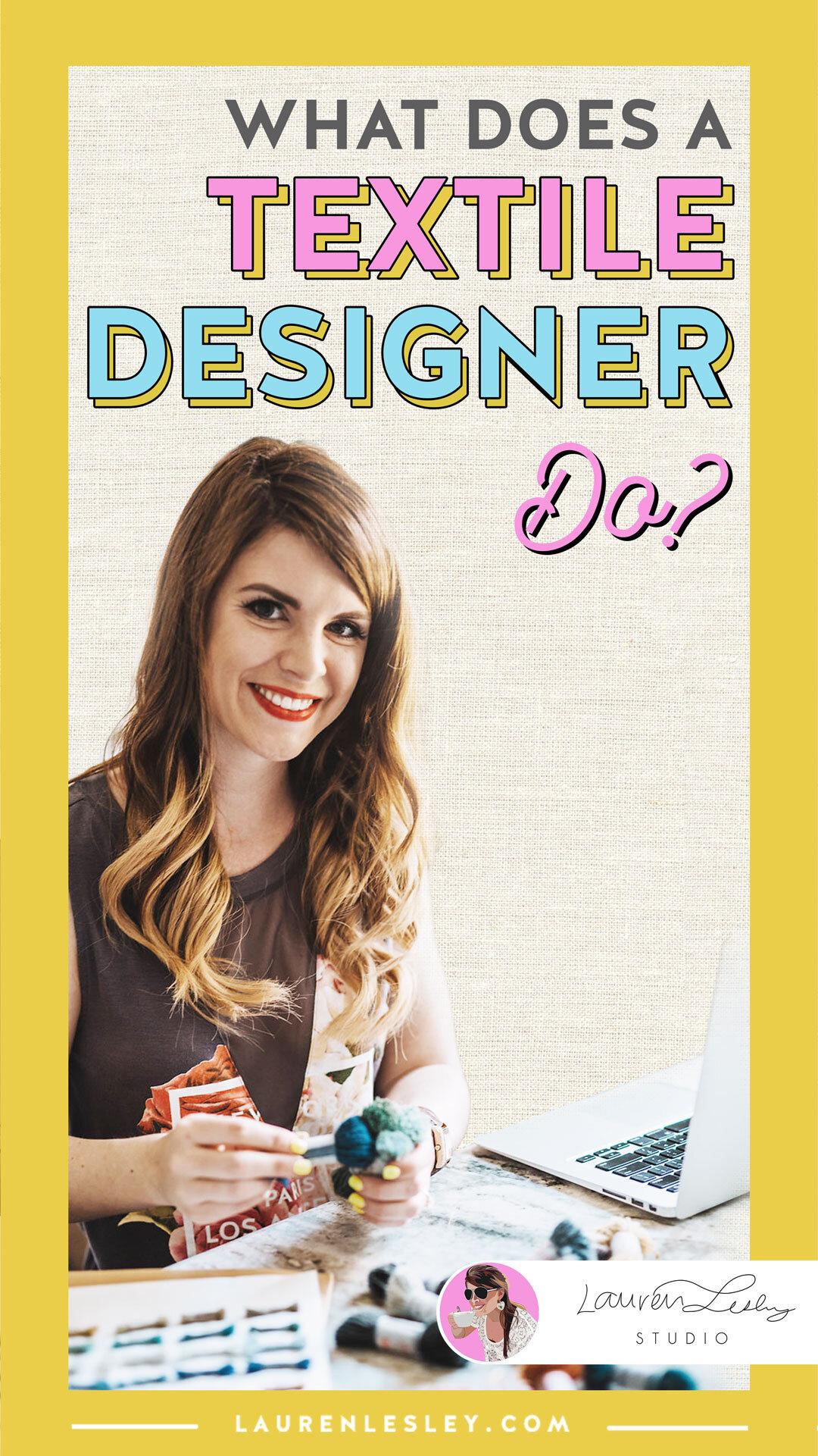 What Does A Textile Designer Do 6 Key Responsibilities Lauren Lesley Studio
