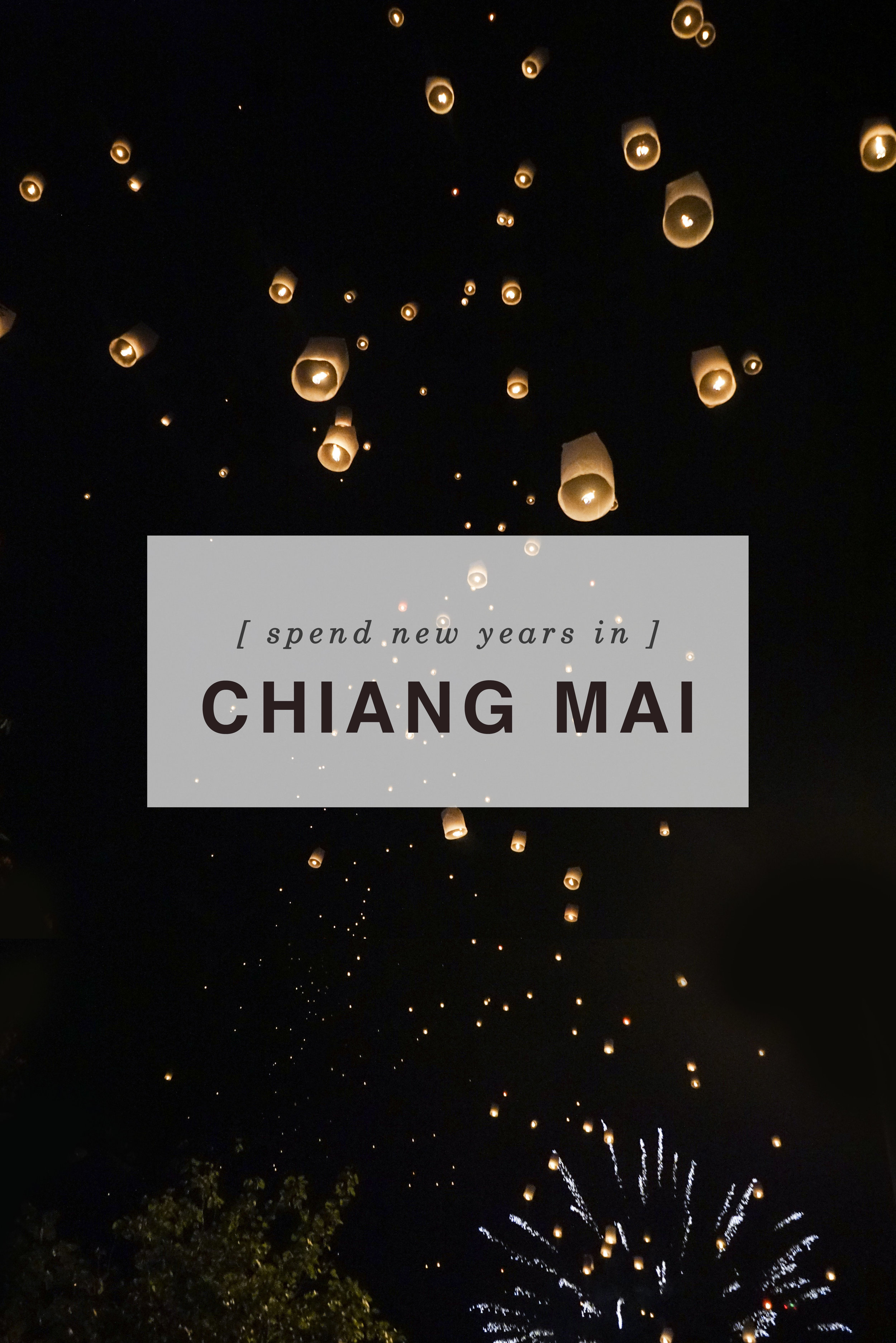 Spend New Years in Chiang Mai, Thailand | Shannon Did What?