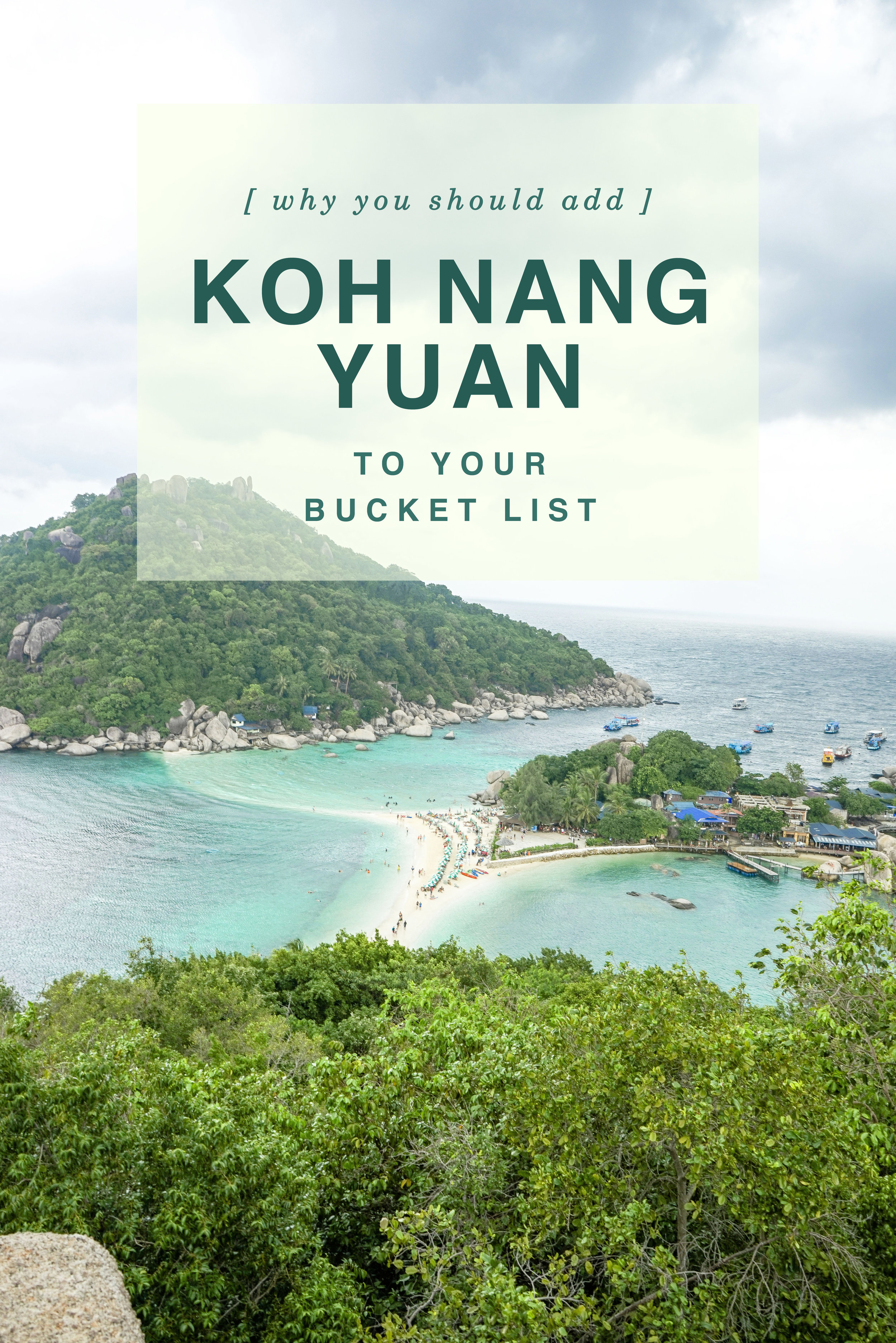 Why you should add Koh Nang Yuan to you Bucket List - Shannon Did What?