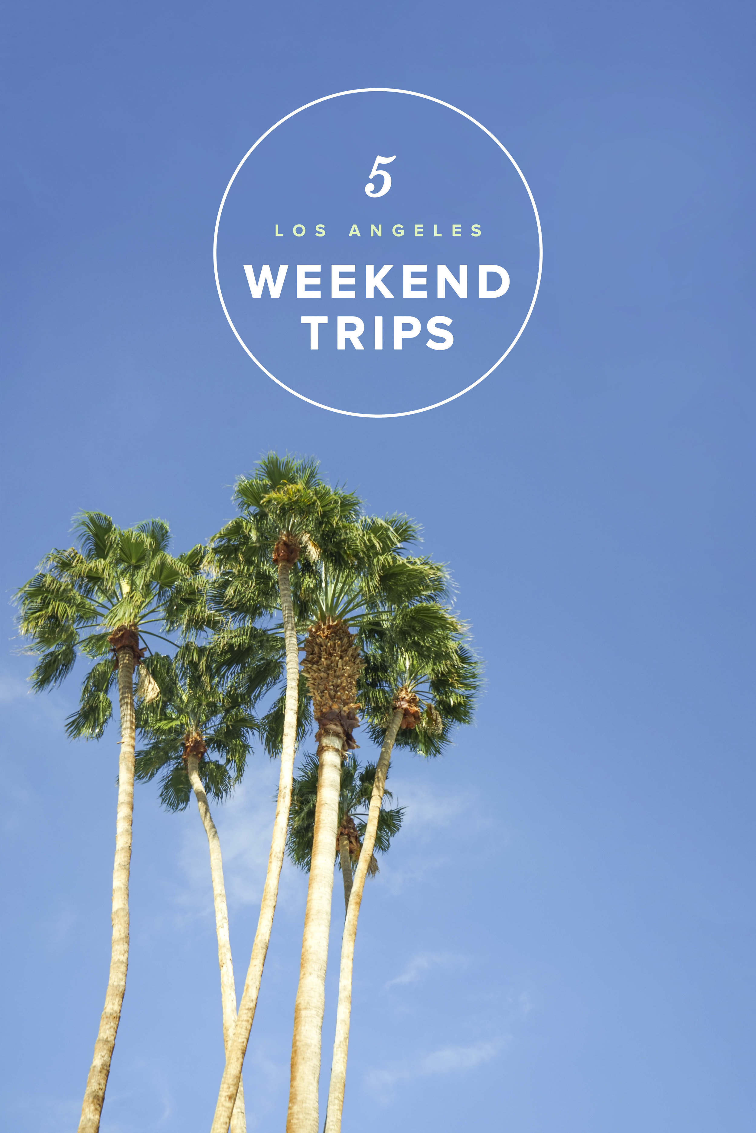 5 Weekend Trips from Los Angeles | California | USA | Where to visit in Los Angeles |  What to do in Los Angeles | Southern California