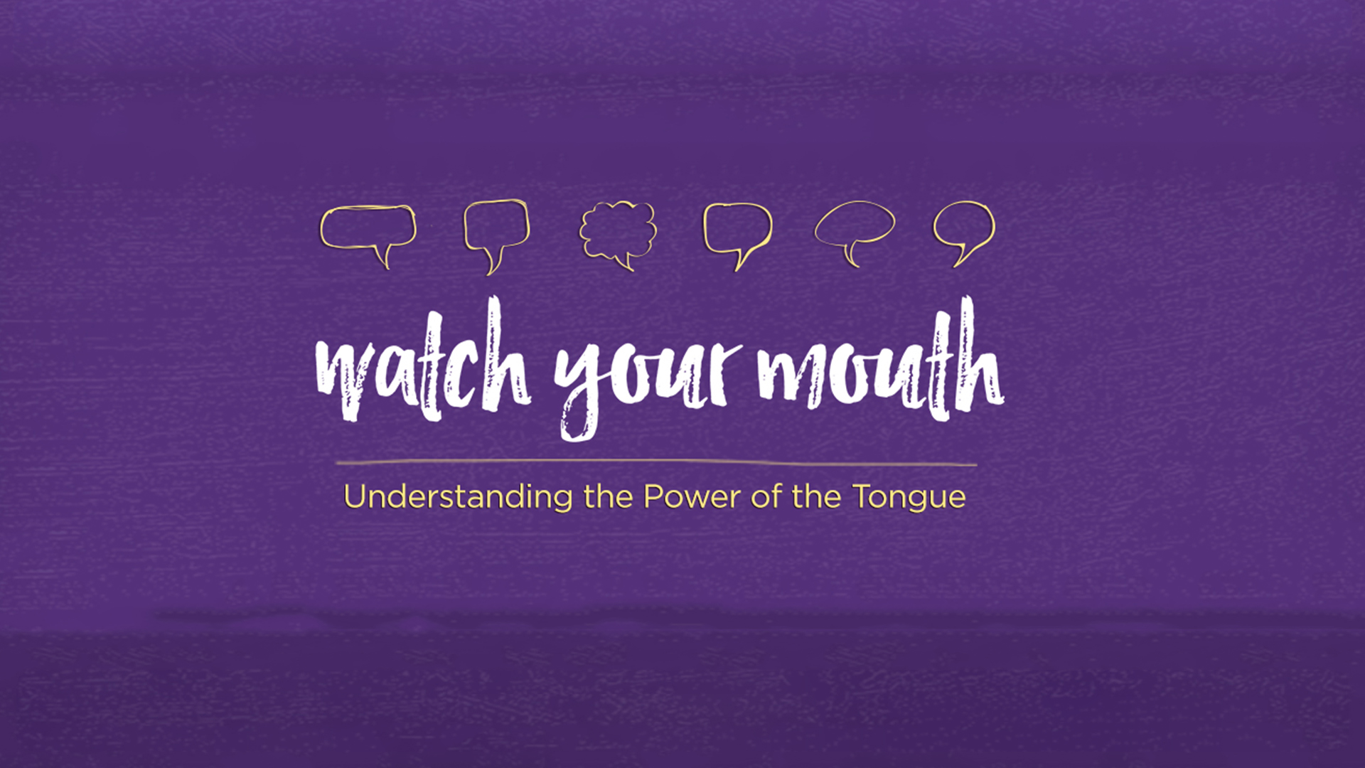 Watch your Mouth - 1080p.jpg