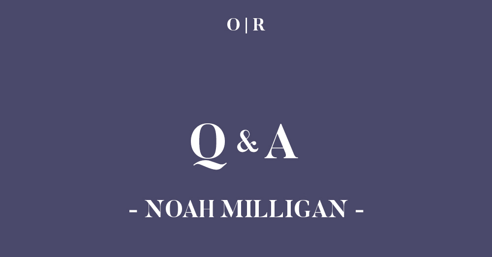issuetwo_interview_noahmilligan.jpg