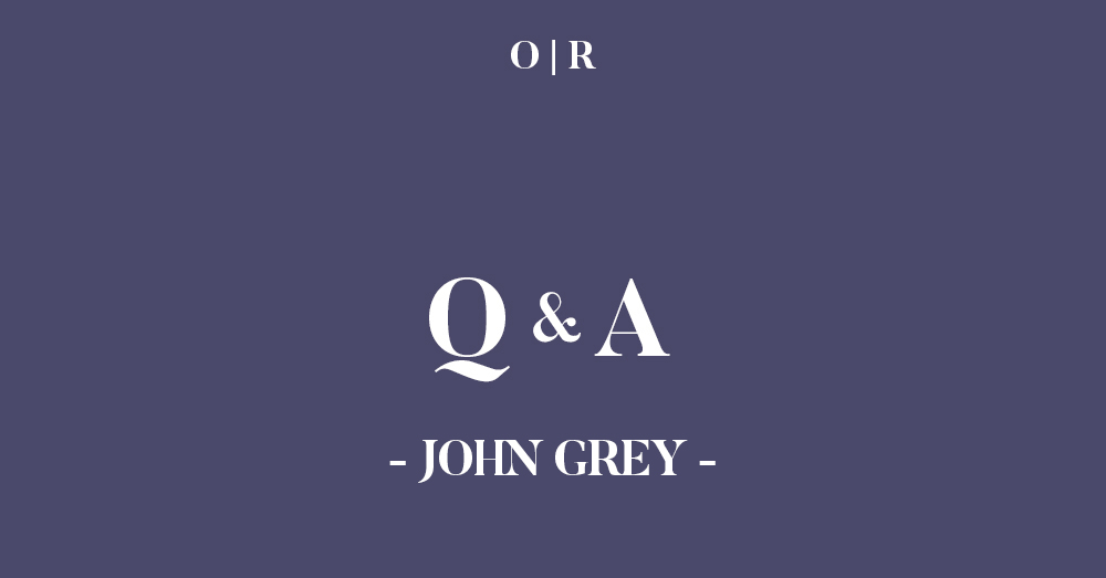 issuetwo_interview_johngrey.jpg
