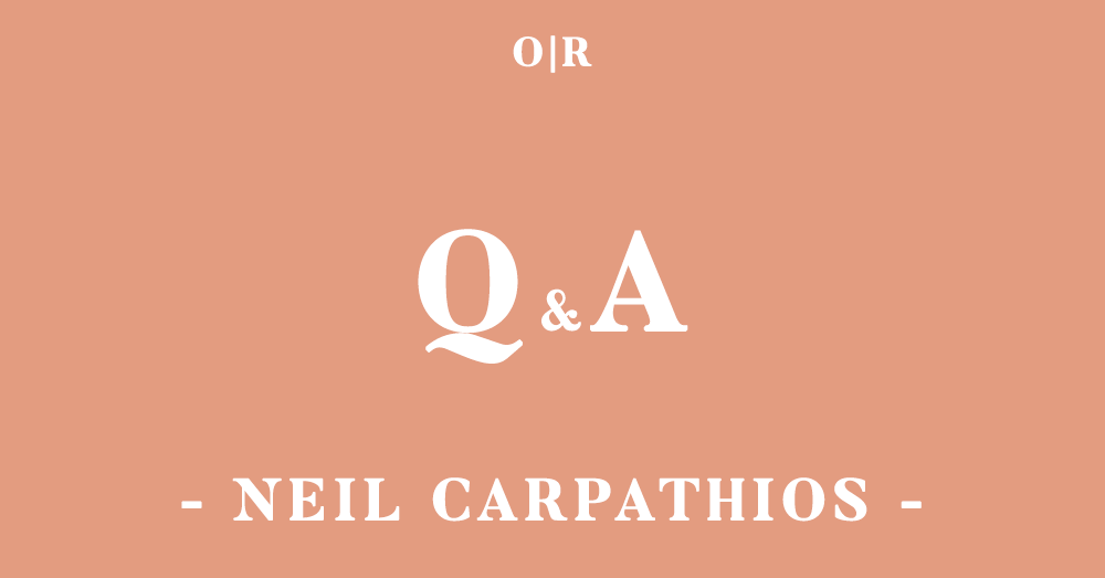 orsons-review_qa_issue3_neil-carpathios.png