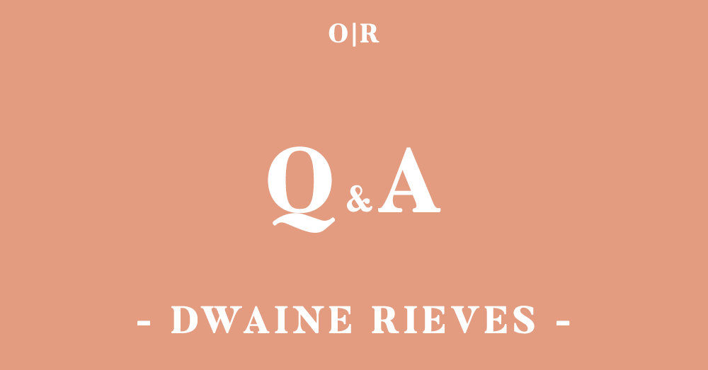 orsons-review_qa_issue3_dwaine-rieves.png