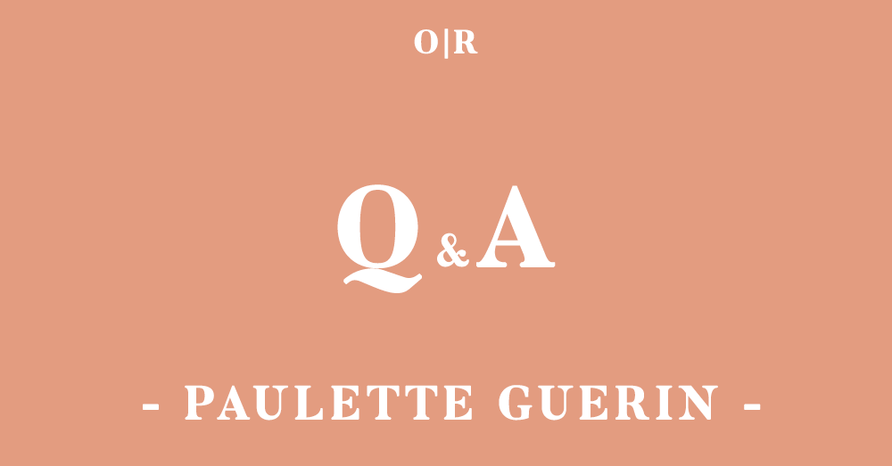 orsons-review_qa_issue3-paulette-guerin.png
