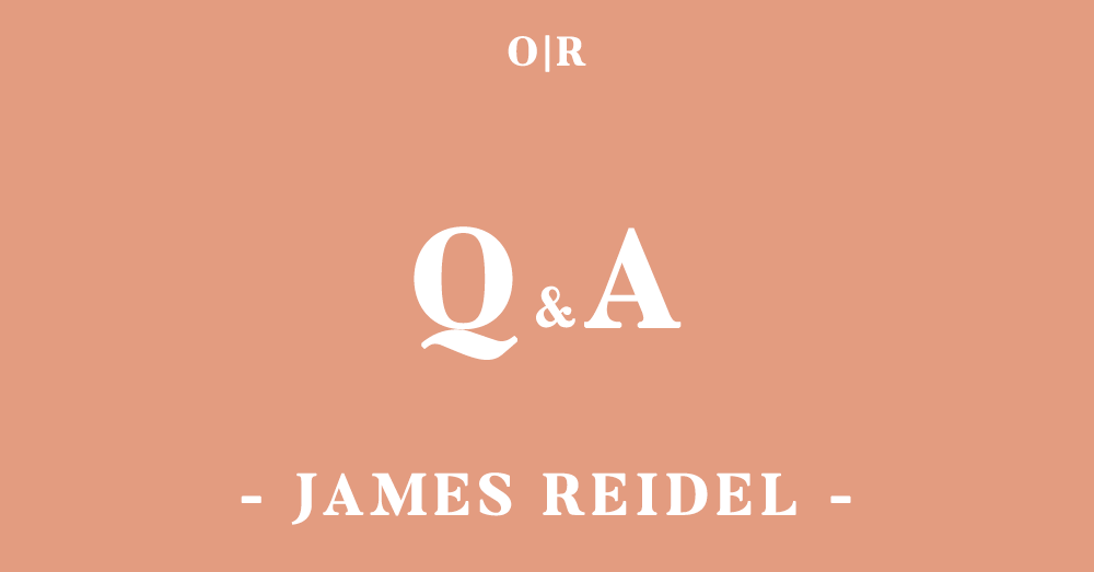 orsons-review_qa_issue3_james-reidel.png
