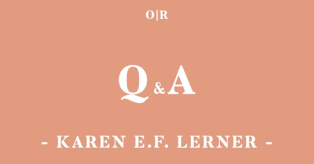 orsons-review_qa_issue3_karen-lerner.png