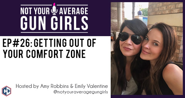 Getting Out of Your Comfort Zone | Women's Firearm and Concealed Carry Podcast