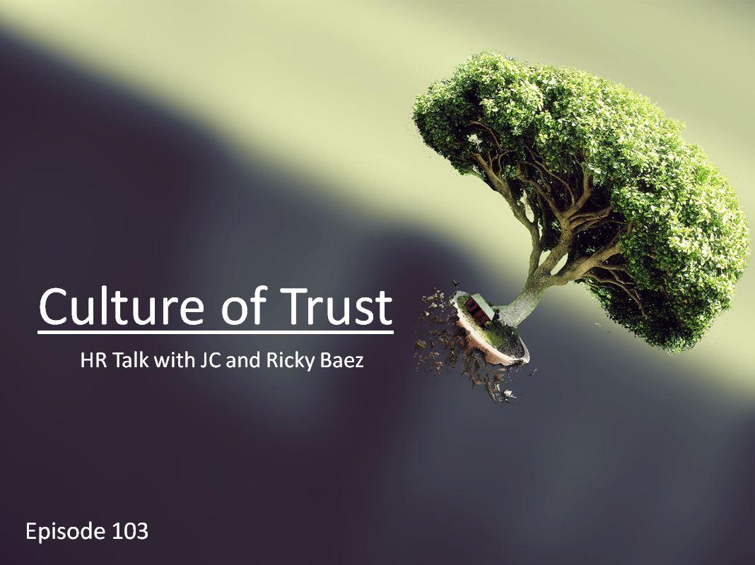 Culture of Trust - Episode 103.JPG