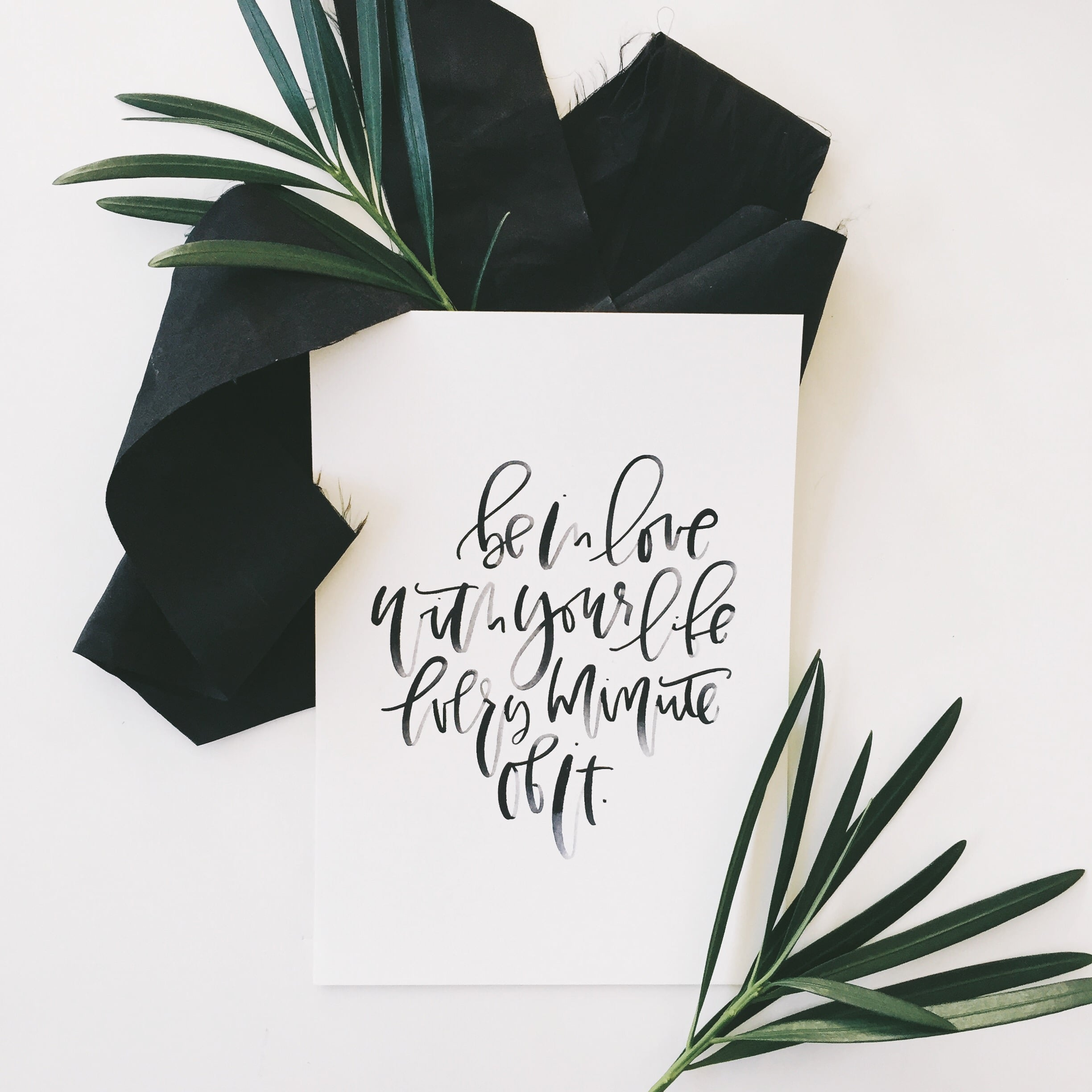 Be in love with your life, every minute of it, Printable! | A Fabulous Fete