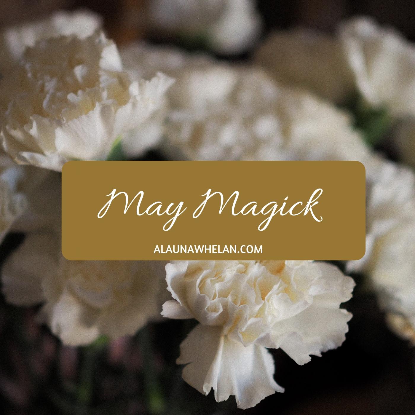 May Magick 2019