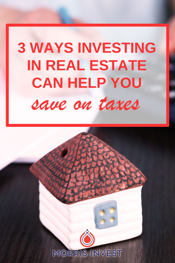 3 ways investing in real estate can help you save on taxes. These three tax incentives may sound simple but they add up and can mean all the difference in your tax strategy.