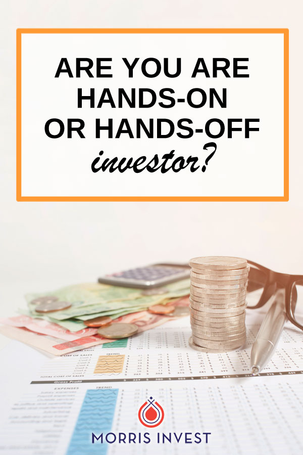 What kind of investor do you want to be?  Plus four key areas where all investors should be hands-on.