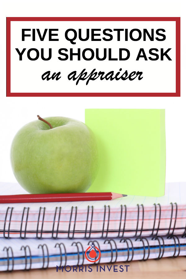 You have to know the right questions to ask in order to receive a proper and thorough appraisal on your rental properties.   5 questions to ask an appraiser
