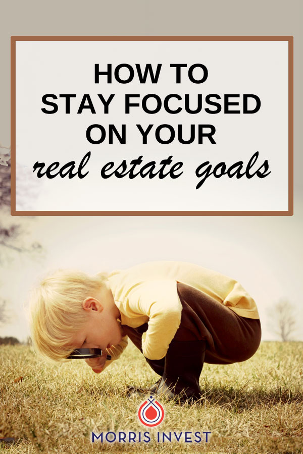 Do you find yourself getting distracted by new business opportunities? Are you losing focus around your ultimate goal of attaining passive income and legacy wealth through buy and hold real estate? Here's how to stay focused on your goals in real estate investing.