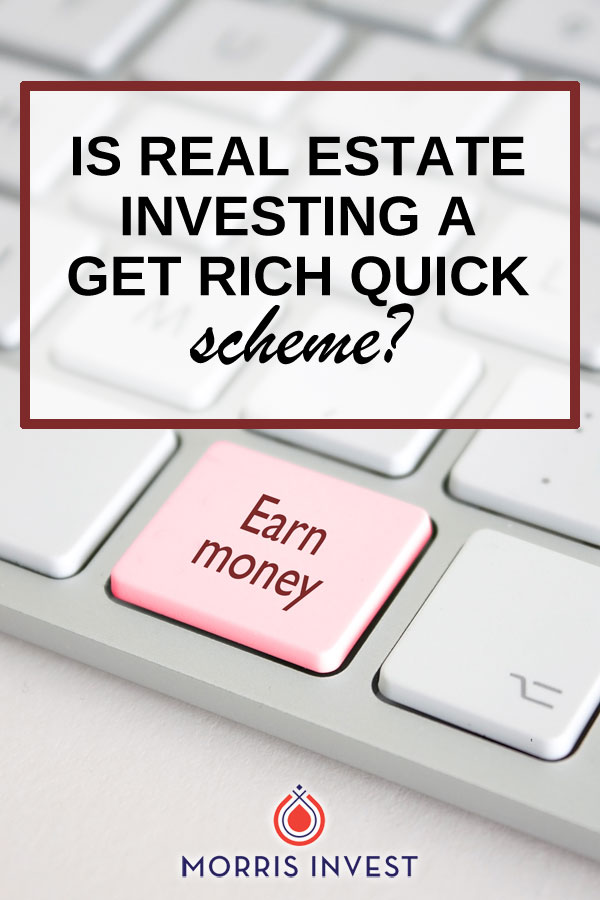 "I recently heard the criticism, ""real estate investing is a get rich quick scheme!"" Initially, I vehemently defended it. However, the more I thought about this idea, I realized it was true. Real estate investing IS the fastest way to build wealth!"