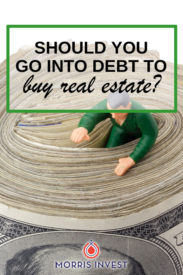Let's talk about debt. We get questions all the time about whether or not you should take on debt in order to purchase rental real estate. The real answer is...