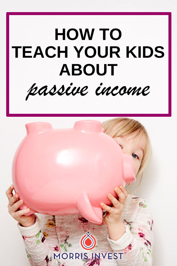 In our family, we're always trying to instill a strong financial education in our children. Kid's money management matters, so here's how we're teaching our kids about passive income.