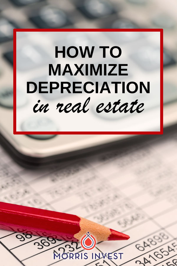 Tom Wheelright shares how to take full advantage of depreciation in your real estate investments.