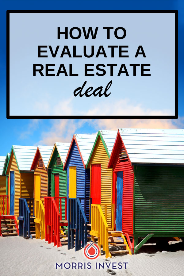 The ability to decide whether or not a real estate deal is profitable is crucial to your success as a real estate investor. Here's how to evaluate a real estate deal.