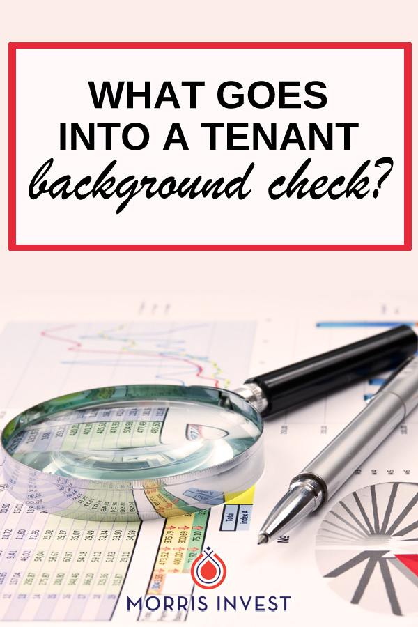 When it comes to screening tenants, many landlords will run a background check. Here's what that involves.