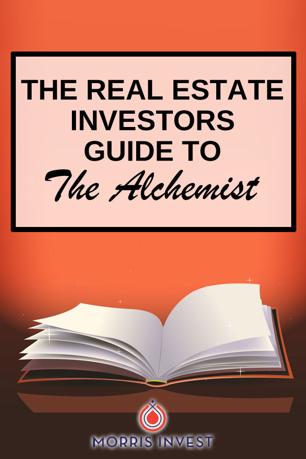 "In order to succeed as a real estate investor, you must understand the importance of relinquishing fear in order to overcome obstacles. Paulo Coelho's book ""The Alchemist"" is an inspirational story that can help with that."
