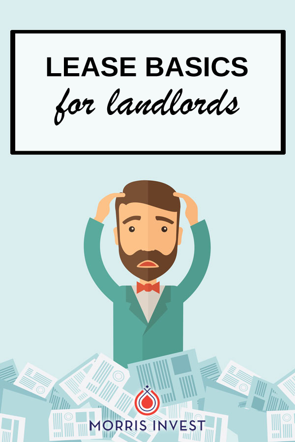 Although you might think the topic of leases is rudimentary, having an accurate lease is an important part of any rental property investing business. Don't miss these lease basics for landlords.