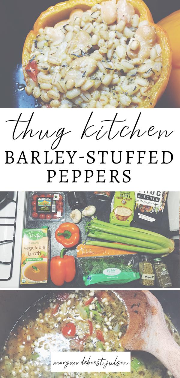 thug kitchen barley-stuffed peppers // vegan dinner // thug kitchen cookbook