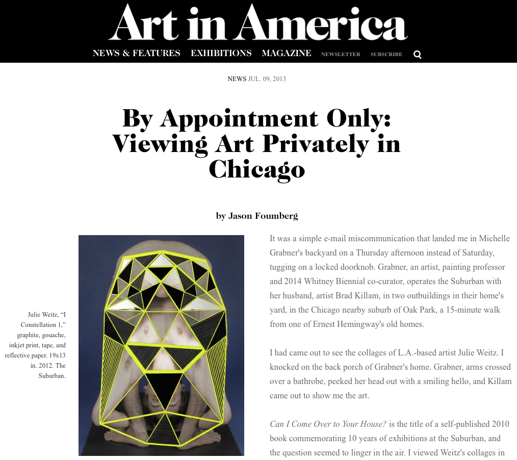 "Jason Foumberg, ""By Appointment Only,""  Art in America , July 2013."