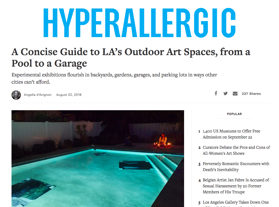 "d'Avignon, Angella, ""A Concise Guide to LA's Outdoor Art Spaces, from a Pool to a Garage,"" Hyperallergic, August 22, 2018."